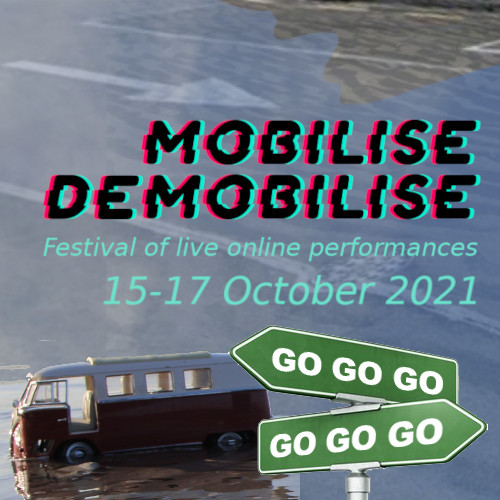 Mobilise/Demobilise Festival